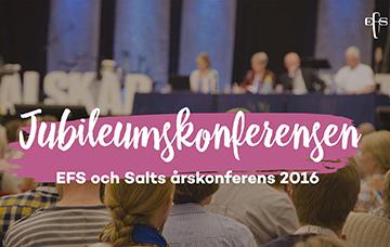 Jubileumskonferens, årskonferens, EFS, Salt